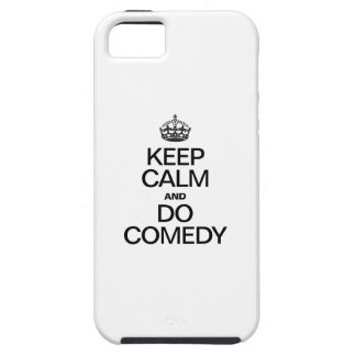 KEEP CALM AND DO COMEDY iPhone 5 CASE
