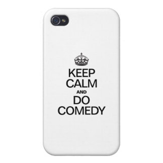 KEEP CALM AND DO COMEDY COVER FOR iPhone 4