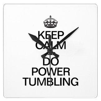 KEEP CALM AND DO POWER TUMBLING CLOCKS
