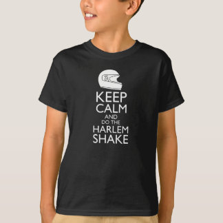 Keep Calm and do the Harlem Shake T-Shirt