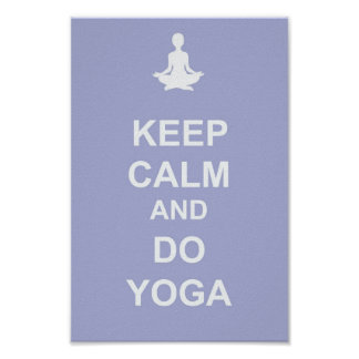 Keep Calm and Do Yoga Poster