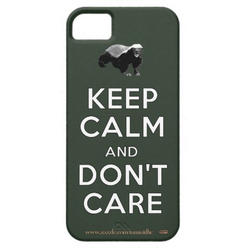Keep Calm and Don't Care iPhone 5 Covers