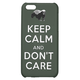 Keep Calm and Don't Care iPhone 5C Covers