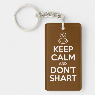 Keep Calm and Don't Shart Double-Sided Rectangular Acrylic Key Ring