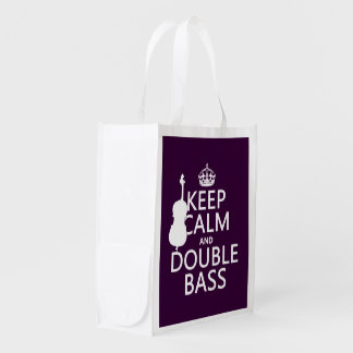 Keep Calm and Double Bass (any background color) Reusable Grocery Bag