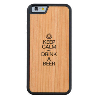 KEEP CALM AND DRINK A BEER CARVED® CHERRY iPhone 6 BUMPER