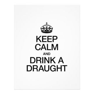 KEEP CALM AND DRINK A DRAUGHT CUSTOM FLYER