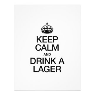 KEEP CALM AND DRINK A LAGER PERSONALIZED FLYER