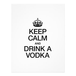 KEEP CALM AND DRINK A VODKA PERSONALIZED FLYER