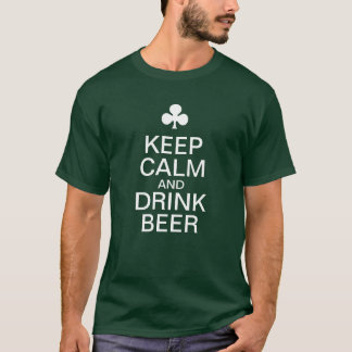 KEEP CALM and DRINK BEER 2 T-Shirt