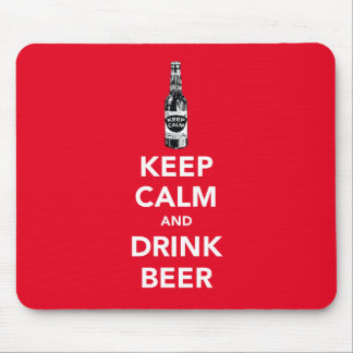 Keep calm and drink beer mouse pad