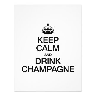 KEEP CALM AND DRINK CHAMPAGNE FLYER