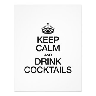 KEEP CALM AND DRINK COCKTAILS FULL COLOR FLYER