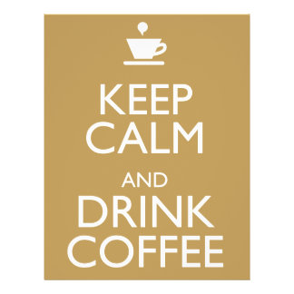 KEEP CALM AND DRINK COFFEE 21.5 CM X 28 CM FLYER