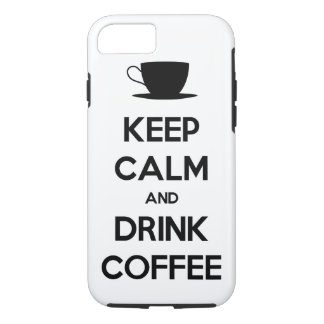 Keep Calm and Drink Coffee iPhone 8/7 Case