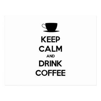Keep Calm and Drink Coffee Postcards
