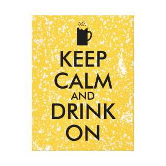 Keep Calm and Drink On Beer Soda Root Beer Lovers Gallery Wrapped Canvas