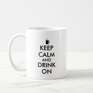 Keep Calm and Drink On Beer Soda Root Beer Lovers Mugs