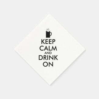 Keep Calm and Drink On Beer Soda Root Beer Lovers Disposable Napkins