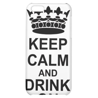 Keep Calm and Drink On - British Government Parody Cover For iPhone 5C