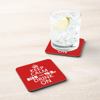 Keep Calm and Drink On (customisable colours) Coaster