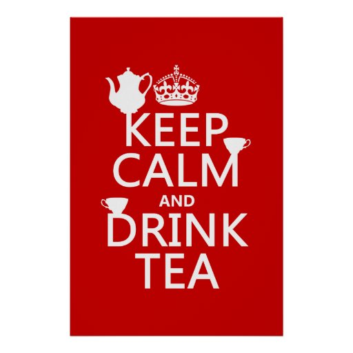 Keep Calm and Drink Tea - All Colors Print