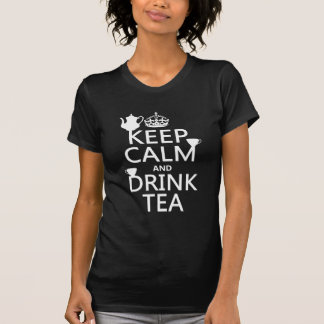 Keep Calm and Drink Tea - All Colors T-Shirt