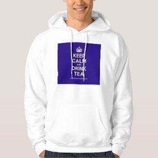 Keep Calm and Drink Tea Hoodies