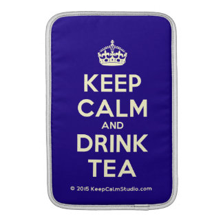 Keep Calm and Drink Tea MacBook Sleeve