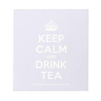 Keep Calm and Drink Tea Notepad