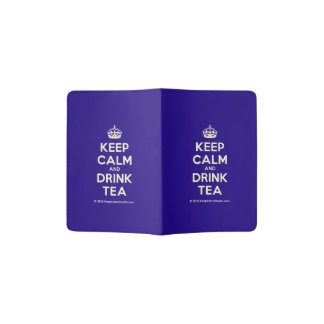 Keep Calm and Drink Tea Passport Holder