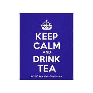 Keep Calm and Drink Tea Stretched Canvas Prints