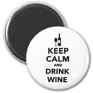 Keep calm and drink Wine 6 Cm Round Magnet