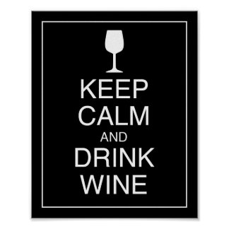 Keep Calm and Drink Wine Art Poster Print