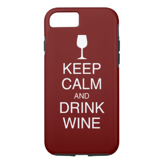 Keep Calm and Drink Wine - Dark Red iPhone 8/7 Case