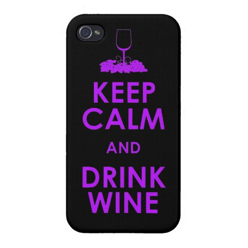 Keep Calm and drink wine grapes alcohol social dri iPhone 4/4S Cases