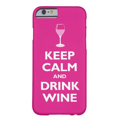 Keep Calm and Drink Wine (hot pink) iPhone 6 Case