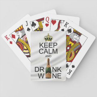 Keep Calm and Drink Wine over Silvery Satin Playing Cards