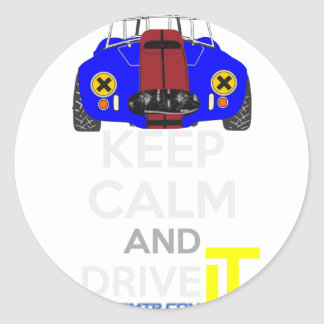 Keep Calm and Drive IT - cod. 1965Cobra427 Round Sticker