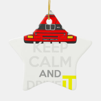 Keep Calm and Drive IT - cod. M3E30 Ceramic Star Decoration