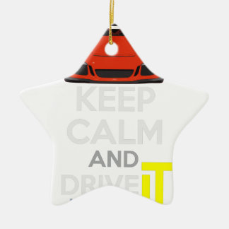 Keep Calm and Drive IT - codPRSC Ceramic Star Decoration