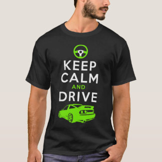 Keep Calm and Drive -S13- /version2 T-Shirt