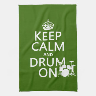 Keep Calm and Drum On (any background color) Tea Towel
