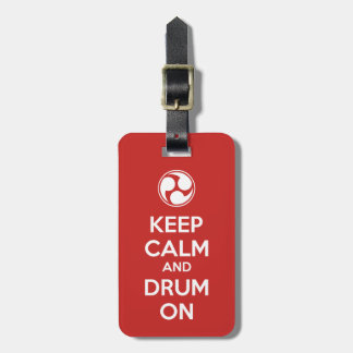 Keep Calm and Drum On Luggage Tag