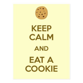 Keep Calm and eat a Cookie Postcard
