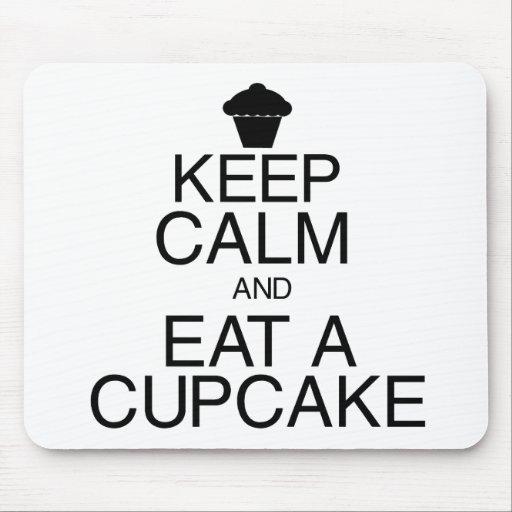 Keep Calm and Eat a Cupcake Mousepads