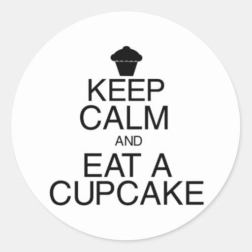 Keep Calm and Eat a Cupcake Round Sticker