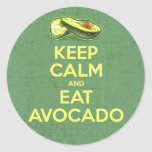 Keep Calm And Eat Avocado Round Sticker