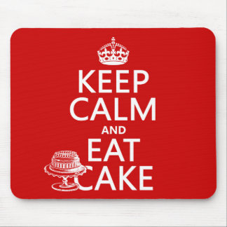 Keep Calm and Eat Cake (customize colors) Mouse Pad