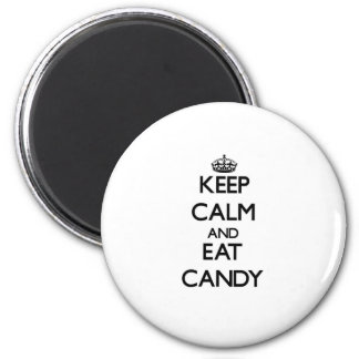 Keep calm and eat Candy 6 Cm Round Magnet